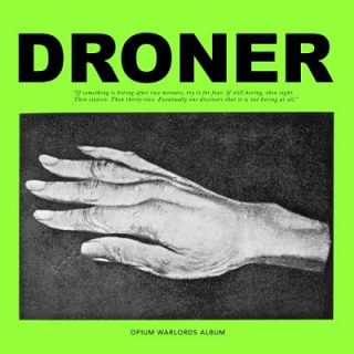 Opium Warlords - Droner (2017) 320 kbps