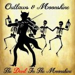 Outlaws and Moonshine – Devil in the Moonshine (2017) 320 kbps