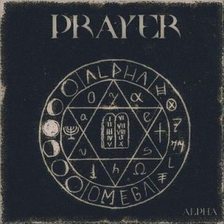 Prayer - Alpha (2017) 320 kbps
