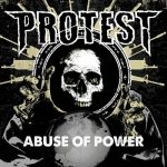 Protest – Abuse of Power (2017) 320 kbps
