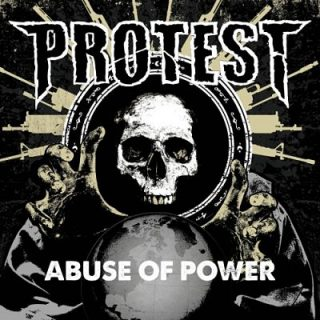 Protest - Abuse of Power (2017) 320 kbps