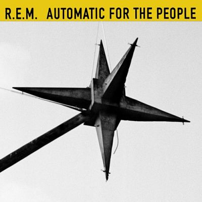 R.E.M. - Automatic For The People [25th Anniversary Edition] (2017) 320 kbps