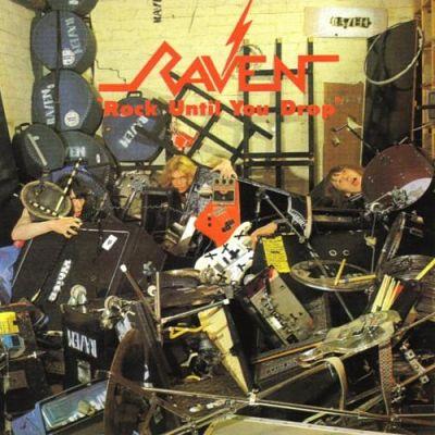 Raven - Rock Until You Drop (1981) [Reissue 2017] 320 kbps