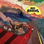 Riff Raiders - Live Like You Mean It (2017) 320 kbps