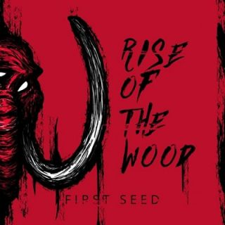 Rise Of The Wood - First Seed (2017) 320 kbps