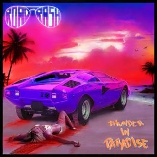 Roadrash - Thunder In Paradise (2017) 320 kbps