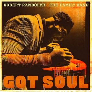 Robert Randolph & The Family Band - Got Soul (2017) 320 kbps
