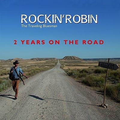 Rockin'Robin The Traveling Bluesman - 2 Years On The Road (2017) 320 kbps