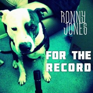 Ronny Jones - For the Record (2017) 320 kbps