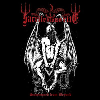 Sacrilegious Rite - Summoned From Beyond (2017) 320 kbps