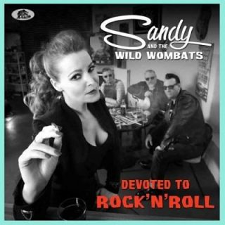 Sandy And The Wild Wombats - Devoted To Rock 'n' Roll (2017) 320 kbps