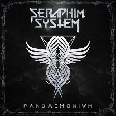 Seraphim System - Pandaemonium (2017) 320 kbps