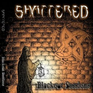 Shattered - Blackout Sessions (2017) 320 kbps