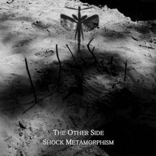 Shock Metamorphism - The Other Side (2017) 320 kbps