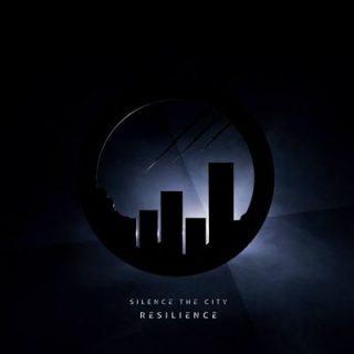 Silence The City - Resilience (2017) 320 kbps