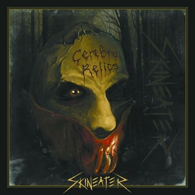 Skineater - Cerebral Relics [EP] (2017) 320 kbps