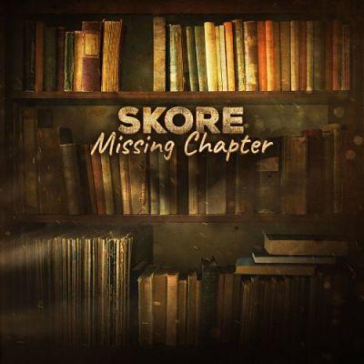 Skore - Missing Chapter (2017) 320 kbps