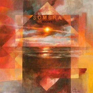 Sombra - Visiones (2017) 320 kbps