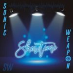 Sonic Weapon - Showtime (2017) 320 kbps