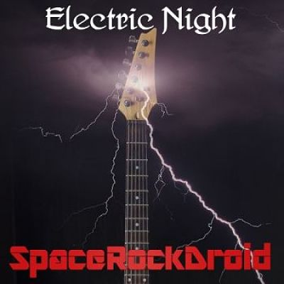 Spacerockdroid - Electric Night [EP] (2017) 320 kbps