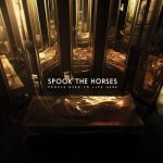 Spook the Horses – People Used to Live Here (2017) 320 kbps