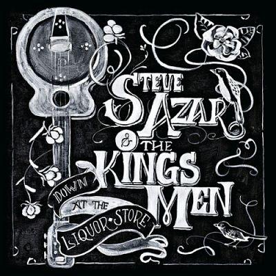 Steve Azar & The Kings Men - Down At The Liquor Store (2017) 320 kbps