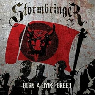 Stormbringer - Born a Dying Breed (2017) 320 kbps