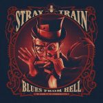 Stray Train - Blues from Hell, the Legend of the Courageous Five (2017) 320 kbps