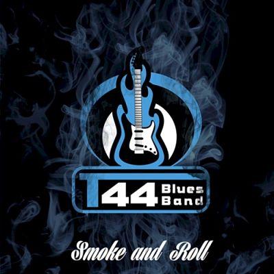 T44 Blues Band - Smoke And Roll (2017) 320 kbps