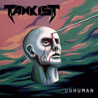 Tankist - Unhuman (2017) 320 kbps