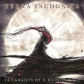 Terra Incognita - Fragments Of A Ruined Mind (2017) 320 kbps