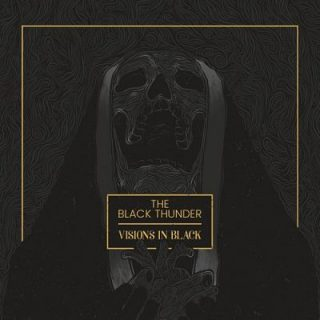 The Black Thunder - Visions in Black (2017) 320 kbps