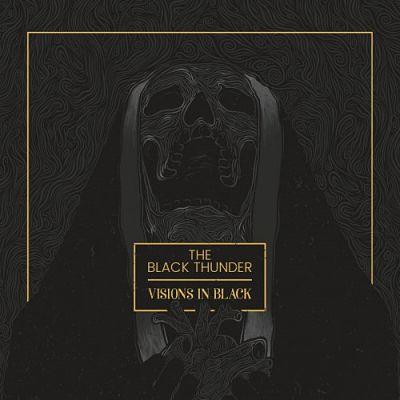 The Black Thunder - Visions in Black (2017) 320 kbps