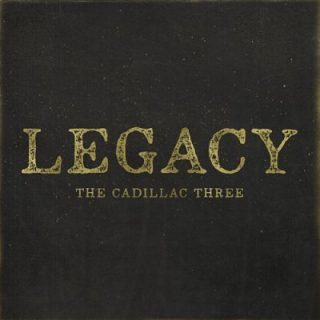 The Cadillac Three - Legacy (2017) 320 kbps