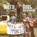 The Dirty Soul Revival – Brave New World (2017) 320 kbps