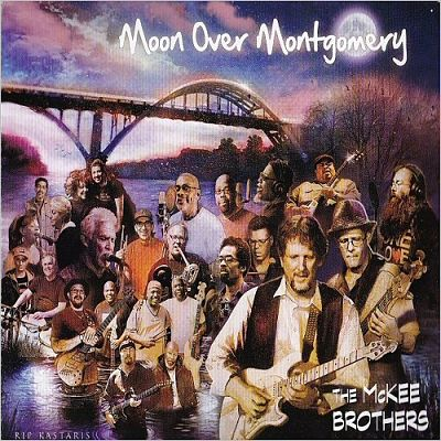 The McKee Brothers - Moon Over Montgomery (2017) 320 kbps