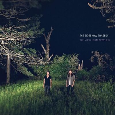 The Sideshow Tragedy - The View From Nowhere (2017) 320 kbps
