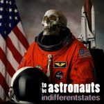 To Be Astronauts - Indifferentstates (2017) 320 kbps