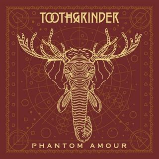 Toothgrinder - Phantom Amour (2017) 320 kbps