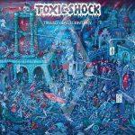 Toxic Shock – Twentylastcentury (2017) 320 kbps