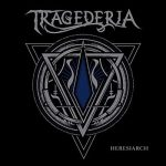 Tragederia – Heresiarch (2017) 320 kbps