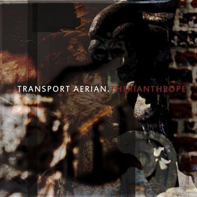 Transport Aerian - Therianthrope (2017) 320 kbps