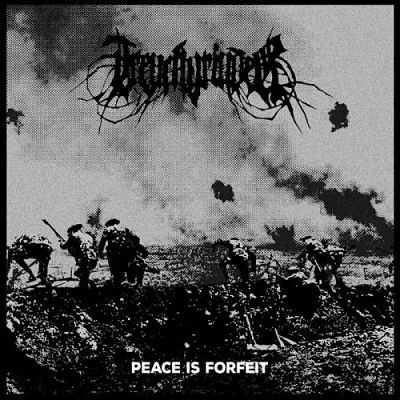 Trenchgrinder - Peace Is Forfeit (2017) 320 kbps