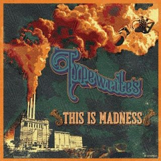 Typewrites - This Is Madness (2017) 320 kbps