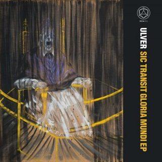 Ulver - Sic Transit Gloria Mundi (2017) 320 kbps