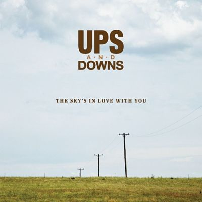 Ups and Downs - The Sky's in Love With You (2017) 320 kbps