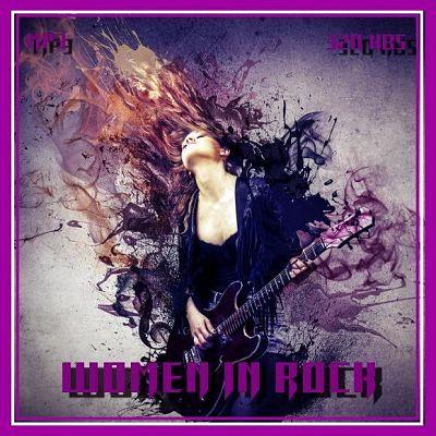 Various Artists - Women In Rock [Unofficial Release] (2017) 320 kbps