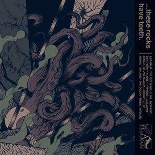 Various Artists - ...These Rocks Have Teeth (Pelagic Records Compilation, Pt. 2: Contemporary Metal) (2017) 320 kbps