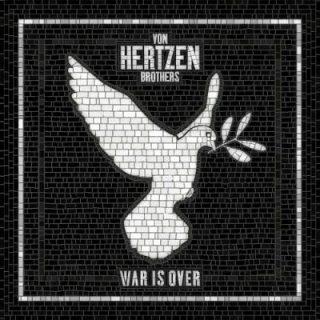 Von Hertzen Brothers - War Is Over (2017) 320 kbps