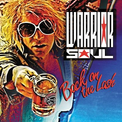 Warrior Soul - Back On The Lash (2017) 320 kbps